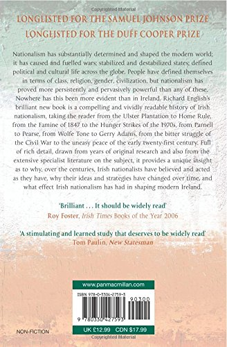 the rise of irish nationalism in Nationalism is the ideological basis for the development of the modern nation-state according to leon baradat, nationalism calls on people to identify with the interests of their national group and to support the creation of a state - a nation-state - to support those interests it was an important factor in the development of europe.