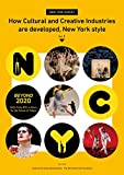 How Cultural and Creative Industries are developed, New York style Vol.1