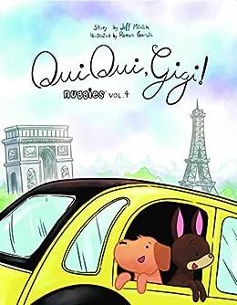 Oui Oui, Gigi! (Nuggies Book 4) by [Minich, Jeff]