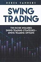 Swing Trading: Swing Trading Strategies + Swing Trading Options