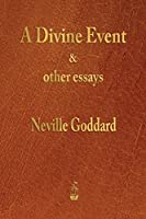 A Divine Event and Other Essays