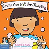 Germs are Not for Sharing