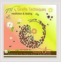Giraffe Techniques Meditation & Healing