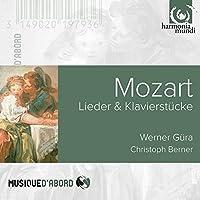Mozart: Lieder & Klavierstucke