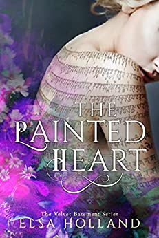 The Painted Heart: The Velvet Basement Series by [Holland, Elsa]