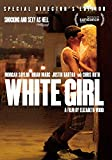 White Girl - Special Director's Edition