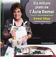 Els millors plats de l'àvia Remei : Trucs i recomanacions
