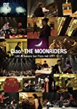 Ciao!THE MOONRIDERS LIVE 2011[DVD]