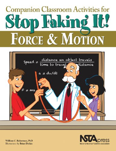 Download Companion Classroom Activities forStop Faking It!: Force and Motion 1936137283