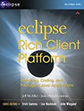 Eclipse Rich Client Platform: Designing, Coding, and Packaging Java™ Applications (Eclipse Series)