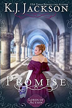 Promise: A Lords of Action Novel by [Jackson, K.J.]