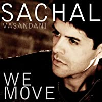We Move by Sachal Vasandani (2009-09-15)