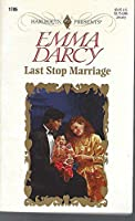 Last Stop Marriage (Top Author) (Harlequin Presents)
