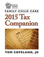 Family Child Care 2015 Tax Companion (Redlead Business Series)