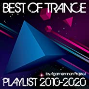 Best of Trance Playlist 2010-2020 by Agamemnon Project