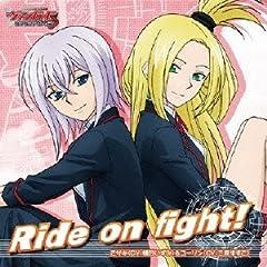 ミサキ(橘田いずみ)&コーリン(三森すずこ)「Ride on fight!」の歌詞を収録したCDジャケット画像