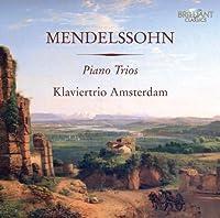 Mendelssohn: Piano Trios by F. Mendelssohn (2010-04-20)