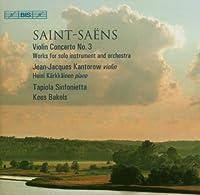 Saint-Saens: Violin Concerto No. 3 (2007-01-30)