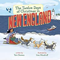 The Twelve Days of Christmas in New England (Twelve Days of Christmas in America)