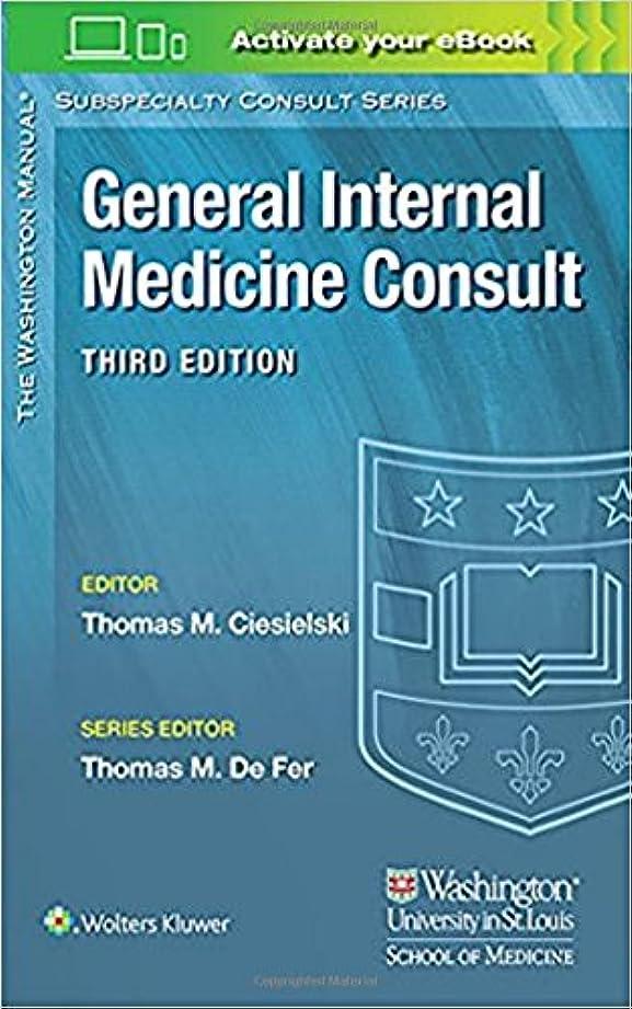 つづり装置今晩Washington Manual® General Internal Medicine Consult (The Washington Manual Subspecialty Consult Series)