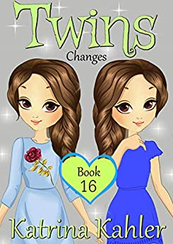 TWINS : Book 16: Changes by [Kahler, Katrina]