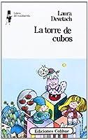 LA Torre De Cubos/the Tower of Cubes (Libros del Malabarista)