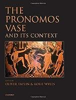 The Pronomos Vase and its Context【洋書】 [並行輸入品]