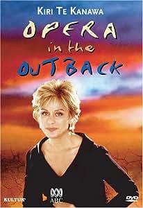 Kiri Te Kanawa: Opera in the Outback [DVD] [Import]