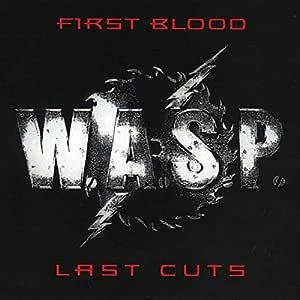 First Blood...Last Cuts