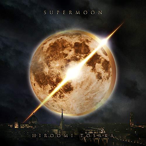 【早期購入特典あり】SUPERMOON(DVD付)(オリジナルフォトカード付) - HIROOMI TOSAKA