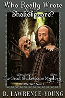 Who Really Wrote Shakespeare?: The Great Shakespeare Mystery