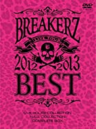 "BREAKERZ LIVE TOUR 2012~2013""BEST"