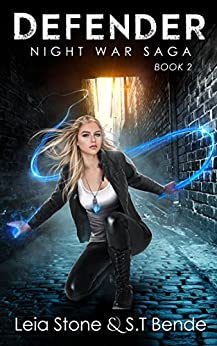 Defender (Night War Saga Book 2) by [Bende, S.T., Stone, Leia]