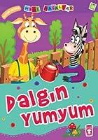 Dalgin Yumyum; Mini Masallar