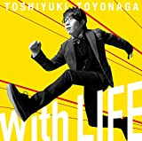 With LIFE [初回限定盤]