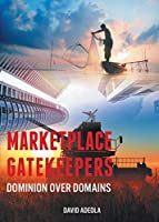 Marketplace Gatekeepers: Dominion over Domains