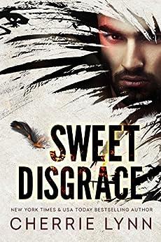 Sweet Disgrace by [Lynn, Cherrie]