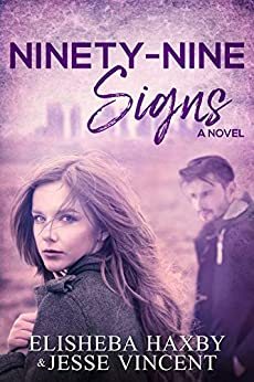 Ninety-Nine Signs: A Contemporary Romance (Ninety-Nine Series Book 1) by [Haxby, Elisheba, Vincent, Jesse]
