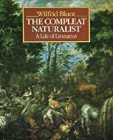 Compleat Naturalist: Life of Linnaeus