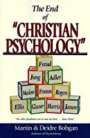 """The End of """"Christian Psychology"""""""