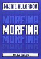 Morfina y otros cuentos