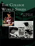 The College World Series (Images of Baseball) (English Edition)