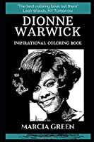 Dionne Warwick Inspirational Coloring Book (Dionne Warwick Coloring Books)