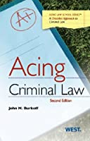 Acing Criminal Law: A Checklist Approach to Criminal Law (Acing Series)