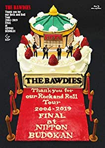 Thank you for our Rock and Roll Tour 2004-2019 FINAL at 日本武道館 (Blu-ray初回限定盤)