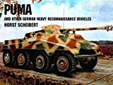プーマ Puma/and Other German Heavy Reconnaissance Vehicles