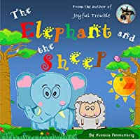 The Elephant and the Sheep (English Edition)