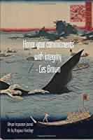 Honor your commitments with integrity. - Les Brown: Ukiyoe Inspirational Journal Art by Utagawa Hiroshige: Timeless Ukiyoe Journal/Notebook/Planner/Diary/Logbook/Writing book