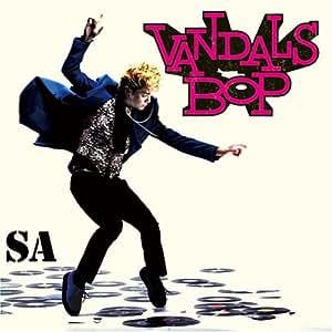 Vandals Bop!!