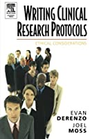 Writing Clinical Research Protocols: Ethical Considerations【洋書】 [並行輸入品]